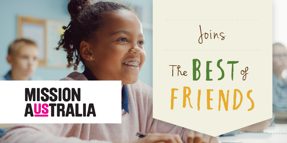 MIssion Australia Joins The Best of Friends